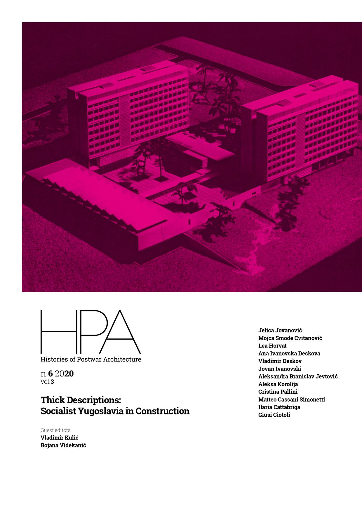 View No. 6 (2020): Thick Descriptions: Socialist Yugoslavia in Construction